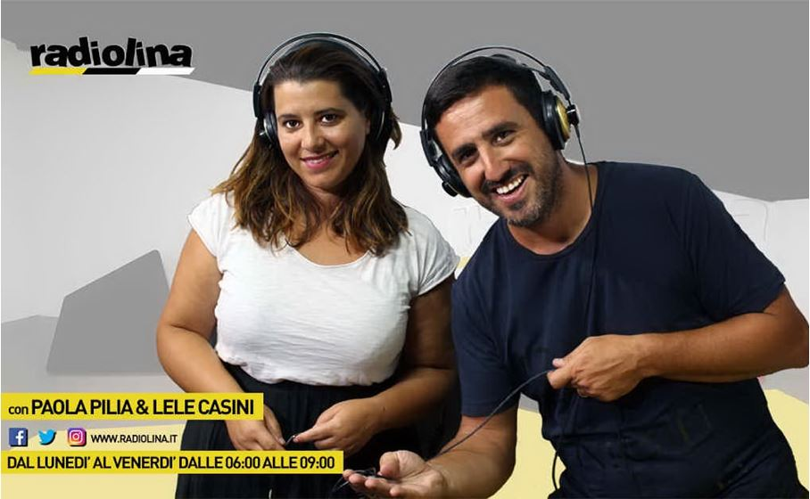Paola Pilia e Lele Casini on air dal lunedì al venerdì su Radiolina